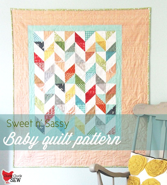 Sweet N' Sassy Baby Quilt Cluck Cluck Sew Interesting Baby Quilt Pattern