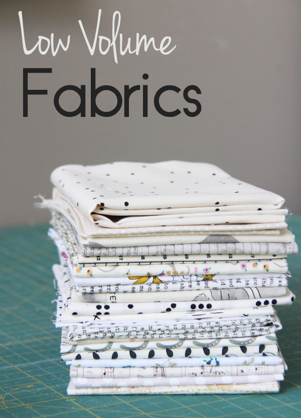 Choosing Low Volume Fabrics