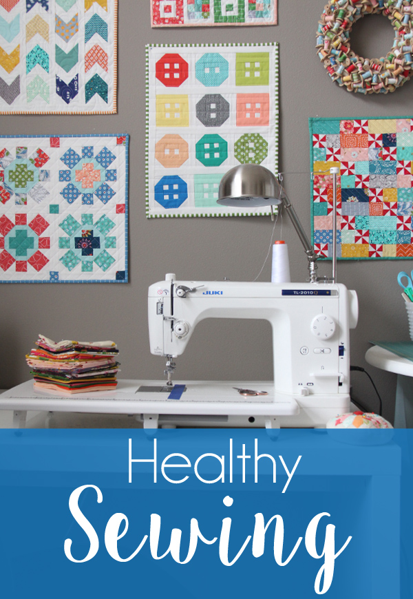Healthy Sewing, tips for sitting properly, stretching, and staying healthy while sewing
